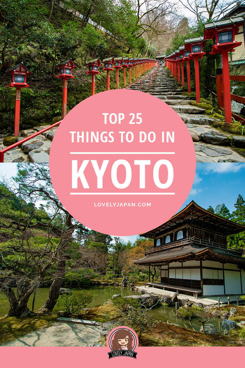 Top 25 Things to do in Kyoto